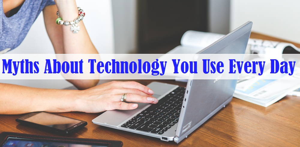 most common technology myths busted