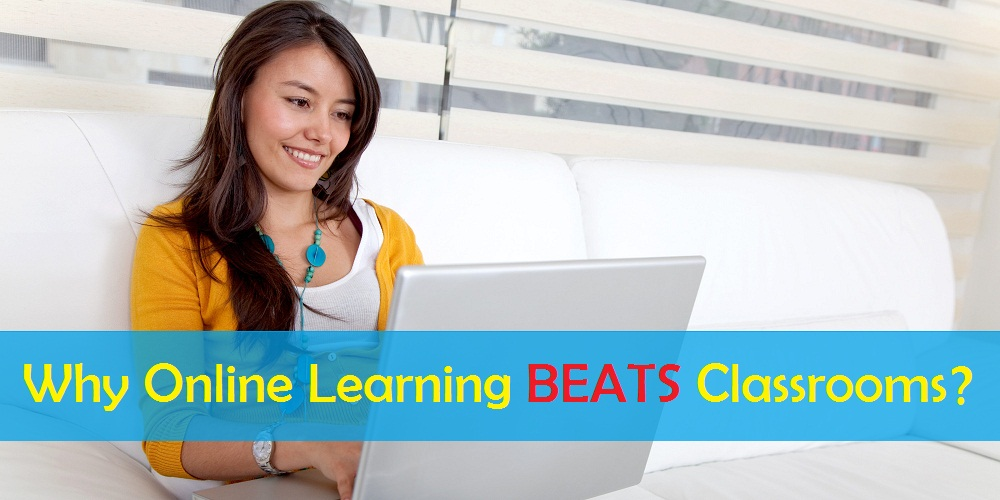5 Reasons Why Online Learning Beats Classrooms