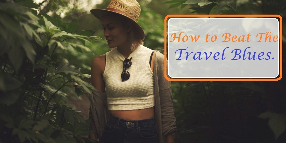 ways-to-deal-with-post-travel-blues